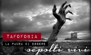 tafofobia la paura di essere sepolti vivi